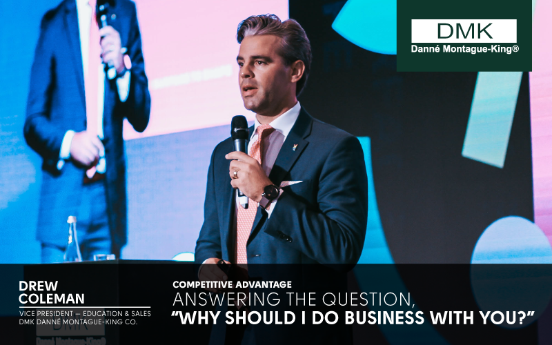 """Competitive Advantage – Answering the question, """"Why should I do business with you?"""""""